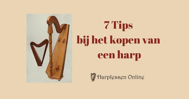 7 Tips bij het kopen van een harp